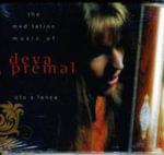 Into Silence : The Meditation Music of Deva Premal - Deva Premal