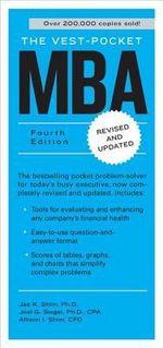 The Vest-pocket MBA : Fourth Edition - Dr. Jae K. Shim