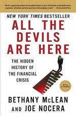 All the Devils Are Here : The Hidden History of the Financial Crisis - Bethany McLean