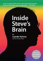 Inside Steve's Brain - Leander Kahney