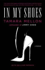 In My Shoes - Tamara Mellon