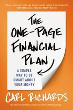 The One-Page Financial Plan : A Simple Way to Be Smart about Your Money - Carl Richards