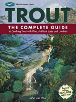 Trout : The Complete Guide to Catching Trout with Flies, Artificial Lures and Live Bait - John Van Vliet
