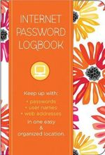 Internet Password Logbook : Keep Track of: Usernames, Passwords, Web Addresses in One Easy & Organized Location - Cool Springs Press