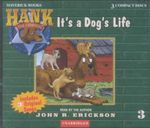It's a Dog's Life : Hank the Cowdog (Audio) - John R Erickson