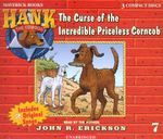 The Curse of the Incredible Priceless Corncob : Hank the Cowdog (Audio) - John R Erickson