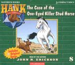 The Case of the One-Eyed Killer Stud Horse - John R Erickson