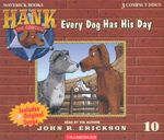 Every Dog Has His Day : Hank the Cowdog (Audio) - John R. Erickson