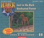 Lost in the Dark Unchanted Forest : Hank the Cowdog (Audio) - John R. Erickson