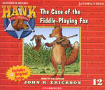 The Case of the Fiddle-Playing Fox : Hank the Cowdog (Audio) - John R Erickson