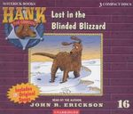 Lost in the Blinded Blizzard : Hank the Cowdog (Audio) - John R. Erickson