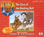 The Case of the Hooking Bull : Hank the Cowdog (Audio) - John R Erickson