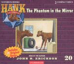 The Phantom in the Mirror : Hank the Cowdog (Audio) - John R. Erickson