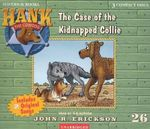 The Case of the Kidnapped Collie : Hank the Cowdog (Audio) - John R. Erickson