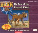 The Case of the Haystack Kitties : Hank the Cowdog (Audio) - John R. Erickson