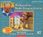The Case of the Tender Cheeping Chickies - John R Erickson