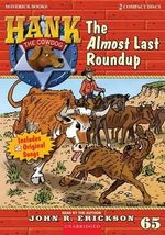 The Almost Last Roundup : Hank the Cowdog (Audio) - John R Erickson