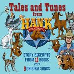 Tales and Tunes from Hank the Cowdog - John R Erickson