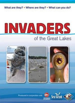 Invaders of the Great Lakes : Invasive Species and Their Impact on You - Wildlife Forever