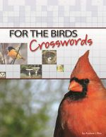 For the Birds Crosswords - Andrew J Ries