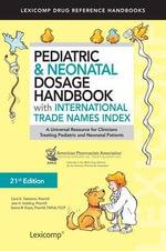 Pediatric & Neonatal Dosage Handbook with International Trade Names Index - LexiComp