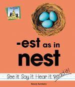 Est as in Nest : Word Families - Pam Scheunemann
