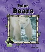Polar Bears - Julie Murray