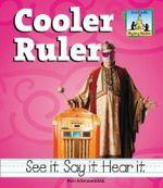 Cooler Ruler : Rhyming Riddles - Pam Scheunemann