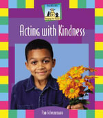 Acting with Kindness : Keeping the Peace - Pam Scheunemann