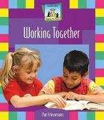 Working Together : Keeping the Peace - Pam Scheunemann