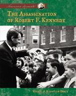 Assassination of Robert F. Kennedy - Rachel A Koestler-Grack