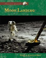 Moon Landing : American Moments - Rachel A Koestler-Grack