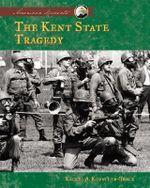 Kent State Tragedy - Rachel A Koestler-Grack