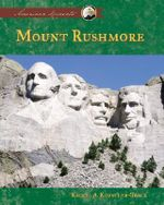 Mount Rushmore : American Moments - Rachel A Koestler-Grack