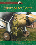 Spirit of St Louis : American Moments - Rachel A Koestler-Grack