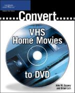 Convert VHS Home Movies to DVD - Brian Lich