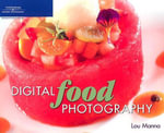 Digital Food Photography - Lou Manna