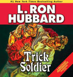 Trick Soldier : Stories from the Golden Age (Audio) - L Ron Hubbard