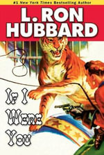If I Were You : Stories From the Golden Age Collection - L. Ron Hubbard
