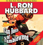 Gun Boss of Tumbleweed : Stories from the Golden Age (Audio) - L Ron Hubbard
