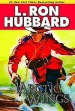 Arctic Wings - s. Ron Hubbard