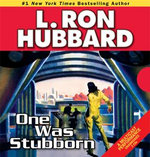 One Was Stubborn - L Ron Hubbard