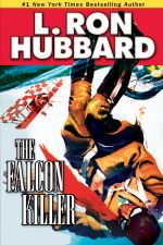 Falcon Killer, The - L. Ron Hubbard