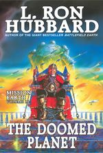 The Doomed Planet : Mission Earth Volume 10 - L. Ron Hubbard