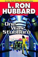 One Was Stubbron - L. Ron Hubbard