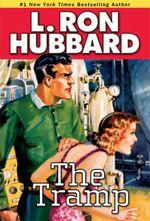 The Tramp - L. Ron Hubbard
