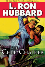 Chee-Chalker, The - L. Ron Hubbard
