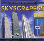 Skyscrapers : Master Engineer : Discover the Most Amazing Buildings on Earth - Paul Beck