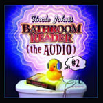 Uncle John's Slightly Irregular Bathroom Reader : (The Audio) - Bathroom Reader's Hysterical Society