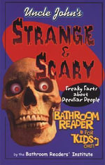 Uncle John's Strange and Silly Bathroom Reader for Kids - Bathroom Readers Institute